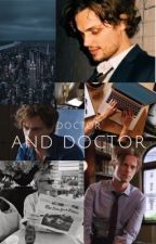Doctor and Doctor by dailydoseofreid