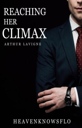 SERIES #3: Reaching her Climax (Arthur Lavigne) by HeavenKnowsFLO