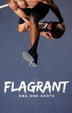 Flagrant - NBA Smut Imagines  by CelesteEmory