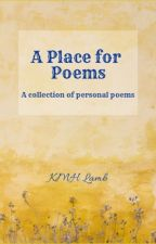 A Place for Poems by authorKMHL