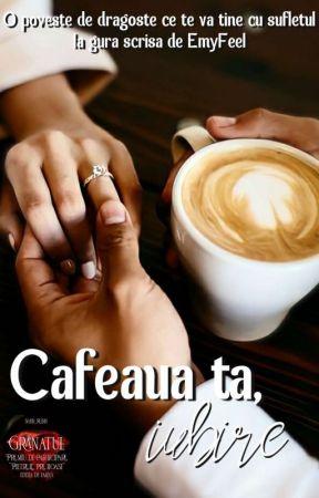 Cafeaua ta, iubire!  by EmyFeel