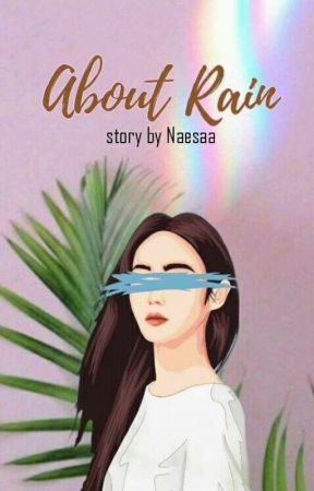 About Rain by Naesaa
