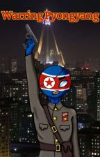 Warring Pyongyang // Reader x Countryhumans by Miki0T