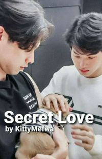 Secret Love [BrightWin Fanfic/Ship of choice] cover