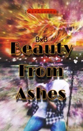 Beauty From Ashes (BxB) by xelaneleh