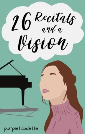 26 Recitals and a Vision [discontinued] by purpletoadette