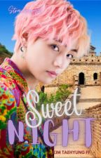 Sweet Night || Taehyung x reader || BTS Soulmate AU by strawberry1d