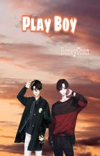 Play Boy(Completed) by pkchan1998