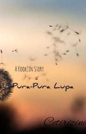 PURA-PURA LUPA by Seokjinniebottom69