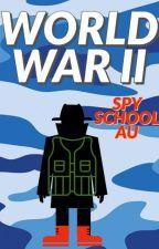 Spy school (AU) World War II by Hycoon