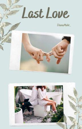 Last Love [END] BTS ✔️ by DianaMahr_