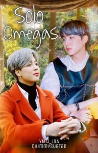 🦊 Sólo Omegas 🐰[YM/JS] cover
