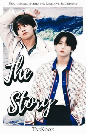 The Story [Taekook] by FakeLove_Serendipity
