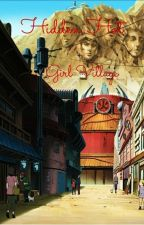 Hidden Hot Girl Village {Naruto Characters x Fem! Reader} by karinkinnie