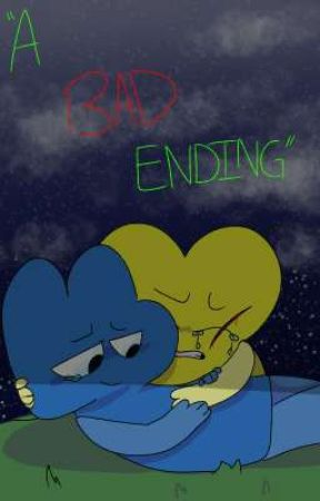 """""""A Bad Ending"""" / BFB x4 fanfiction by Ijustexistlol"""
