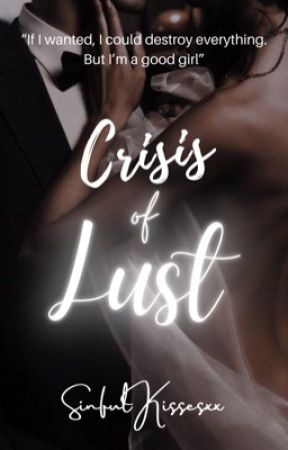 Crisis of Lust by SinfulKissesxx