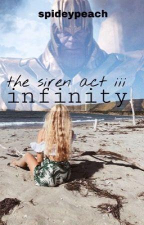 the siren, act iii: infinity | peter parker x siren!oc | by spideypeach