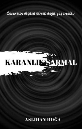 KARANLIK SARMAL by Invictus1408