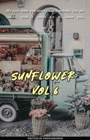 Sunflower, Vol. 6 by pnsyparkinson