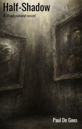 Half Shadow by pauldegoes