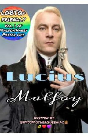 Lucius Malfoy | Vol. 1 of MalfoyPotter (THIS STORY IS ADOPTED) by MissQueeniacToodles