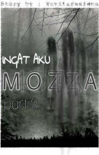 INGAT AKU [MOZZA | MORRA] Part2 cover