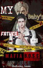 My baby's Father is a Mafia Boss(Mafia Series #1) by mxxnliqhts_ave10