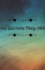 The secrets they hide (A jealous mortal) by Whoulookin_at