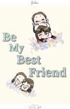 Be My Best Friend [Jenlisa] by jclc_bp