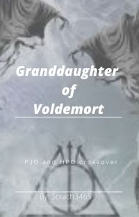 (Pause) Granddaughter of Voldemort cover