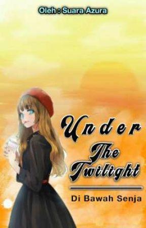Under The Twilight by suara_azura