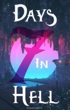 7 Days In Hell by IrEve7