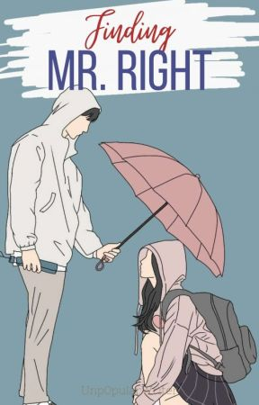 Finding Mr. Right(Completed) by Unp0pularWriter