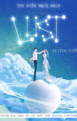 Đọc truyện [Edit H - Hoàn] Lust - Thu Điền Mạch Mạch