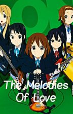 The Melodies Of Love (K-On! X OC/Male reader) by Corrupted839