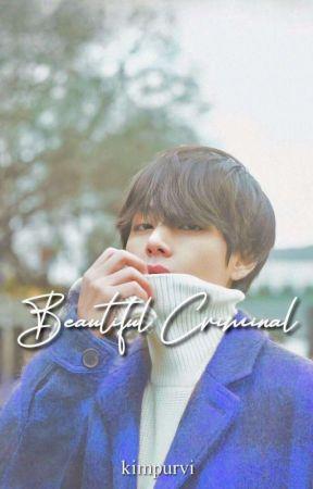 Beautiful Criminal ✅ by kimpurvi
