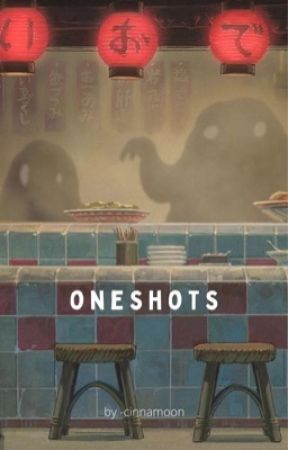 ONESHOTS [anime] by -cinnamoon