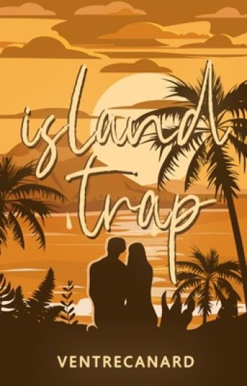 Island Trap (Book 1 of Trap Trilogy)