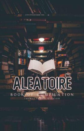 Aléatoire by theNocturnalAssassin