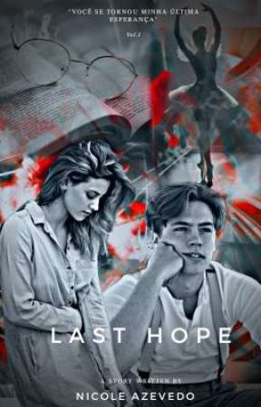 Last Hope by StarReinhart