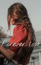 Forever Lost by coolgirl_xo