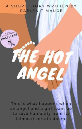 The Hot Angel   A Short Story by RaelenTM_writes
