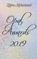 Opal Awards || Completed by zahraxmohd