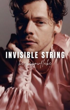 invisible string ↠ harry styles by hesasnowflake