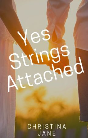 Yes Strings Attached by christy477