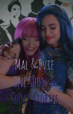 Mal & Evie One Shots & Short Stories by Malvieshipper101