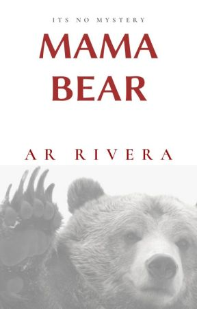 Mama Bear by ARRivera