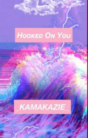 × HOOKED ON YOU ×    Triptacion  by VEXXANN