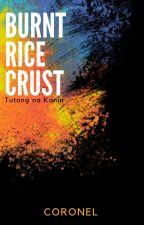 Burnt Rice Crust (Tutong na Kanin) by TheCookWhoWrites