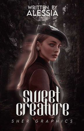 sweet creature || n. m. by fckngmikaelson